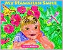 My Hawaiian Smile - C.A. Bridgman