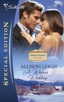 A Weaver Wedding - Allison Leigh