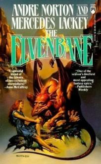 The Elvenbane - Andre Norton, Mercedes Lackey
