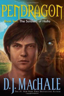 The Soldiers of Halla - D.J. MacHale