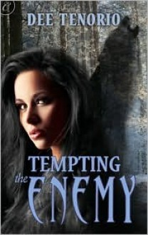 Tempting the Enemy (Resurrection, #1) - Dee Tenorio