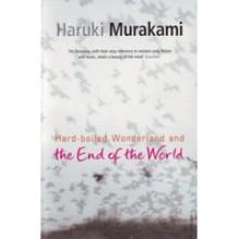Hard-Boiled Wonderland and the End of the World - Haruki Murakami, Alfred Birnbaum