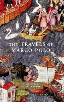 The Travels of Marco Polo - Marco Polo, William Marsden, Thomas Wright, Peter Harris