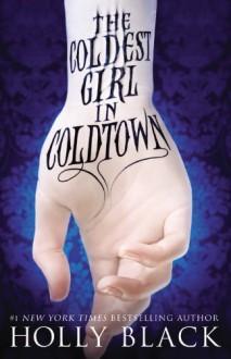 I segreti di Coldtown (Italian Edition) - Holly Black, Egle Costantino
