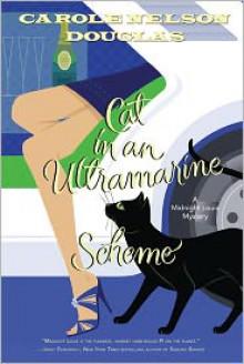 Cat in an Ultramarine Scheme - Carole Nelson Douglas