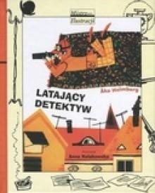 Latający detektyw - Åke Holmberg, Teresa Chłapowska, Anna Kołakowska
