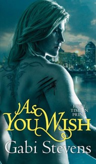 As You Wish - Gabi Stevens