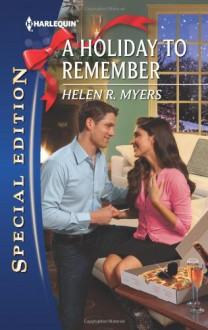 A Holiday to Remember - Helen R. Myers