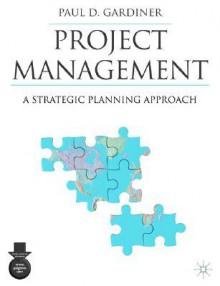 Project Management - Paul Gardiner