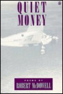 Quiet Money - Robert McDowell