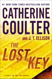 The Lost Key - Catherine Coulter, J.T. Ellison