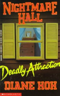Deadly Attraction - Diane Hoh