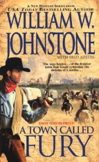 A Town Called Fury - William W. Johnstone