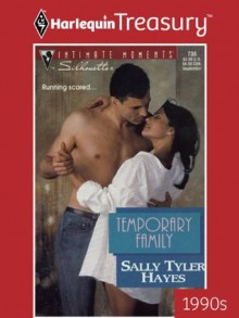 Temporary Family (Silhouette Intimate Moments) - Sally Tyler Hayes