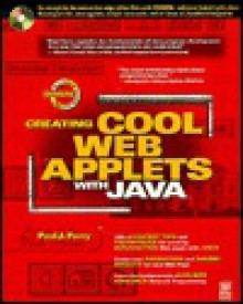 Creating Cool Web Applets with Java - Paul J. Perry