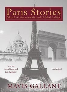 Paris Stories - Mavis Gallant