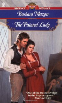 The Painted Lady - Barbara Metzger