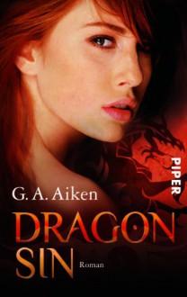 Dragon Sin (The Dragon Kin, #5) - G.A. Aiken, Michael Siefener