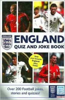 England Quiz and Joke Book: Over 200 Football Jokes, Stories, and Quizzes! - HarperCollins, HarperCollins
