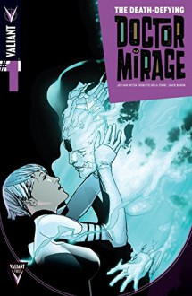 The Death-Defying Dr. Mirage (2014) #1 (of 5): Digital Exclusives Edition - Jen Van Meter,Roberto De la Torre