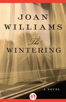 The Wintering - Joan Williams