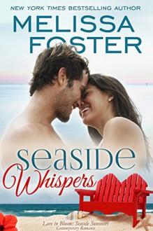 Seaside Whispers (Love in Bloom: Seaside Summers): Matt Lacroux - Melissa Foster