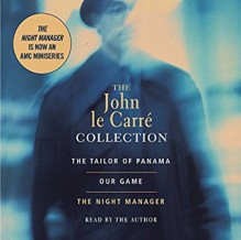 Collection: The Tailor of Panama / Our Game / The Night Manager - John le Carré