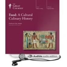 Food: A Cultural Culinary History - Ken Albala