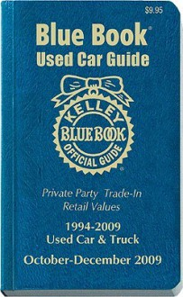 Kelley Blue Book Used Car Guide: 1994-2008 Models - Patricia A. DeBacker