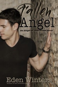 Fallen Angel (The Angel of 13th Street Book 2) - Eden Winters