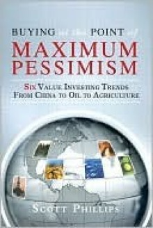 Buying at the Point of Maximum Pessimism - Scott Phillips, Lauren Templeton