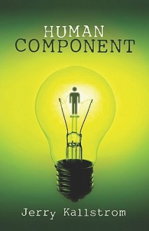 Human Component - Jerry Kallstrom