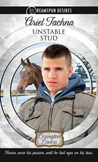 Unstable Stud (Dreamspun Desires Book 8) - Ariel Tachna