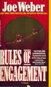 Rules Of Engagement - Joe Weber