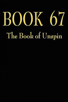 Book 67: The Book of Unspin - Blair Hamilton