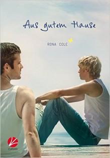 Aus gutem Hause - Rona Cole