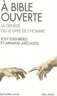 A Bible Ouverte - J. Eisenberg