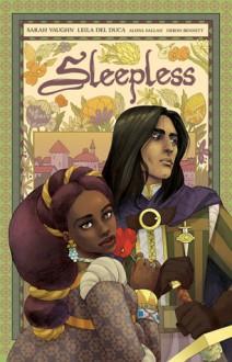 Sleepless Vol 1 - Sarah Vaughn,Alissa Sallah,Leila del Duca,Deron Bennett