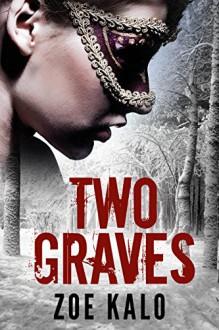Two Graves: A Novella (Retribution Series Book 1) - Zoe Kalo