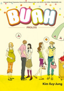 Buah: Prolog (Fruits #1) - KIM Euy-jung