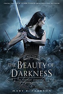 The Beauty of Darkness - Mary E. Pearson