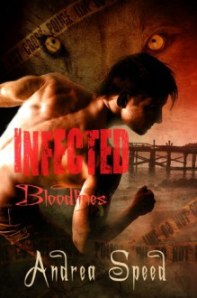 Infected: Bloodlines - Andrea Speed