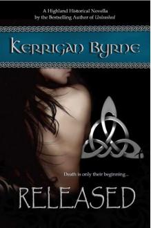 Released (The MacKays #1) - Kerrigan Byrne