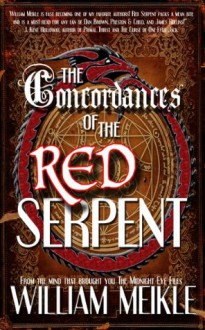 The Concordances of the Red Serpent - William Meikle