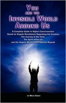 You & the Invisible World Around Us - Doray Maya