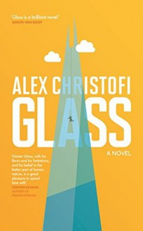 Glass - Alex Christofi