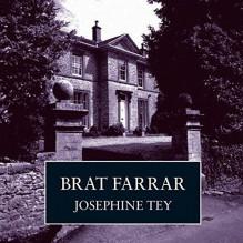Brat Farrar - Josephine Tey,Carole Boyd
