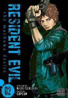 Resident Evil, Vol. 2: The Marhawa Desire - Capcom, Naoki Serizawa