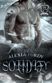 Solidify (Woodland Creek) - Alexia Purdy,Woodland Creek