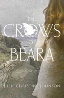 The Crows of Beara - Julie Christine Johnson